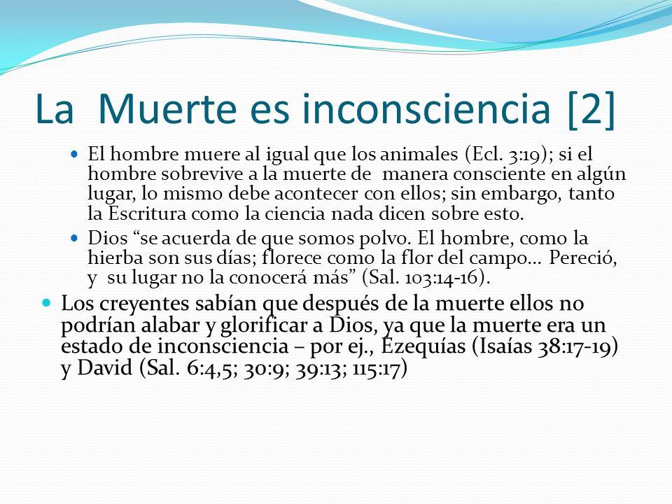 La Muerte es inconsciencia [2]